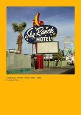 American Motel Signs - SIGNED: Steve Fitch
