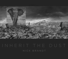 Inherit the Dust - SIGNED: Nick Brandt