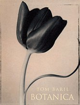 Botanica: Tom Baril