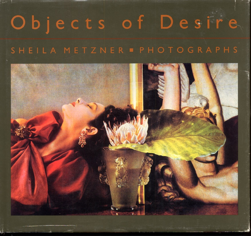 Sheila Metzner: Objects of Desire (+1 other)