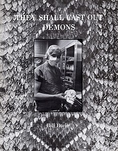 Bill Burke: They Shall Cast Out Demons