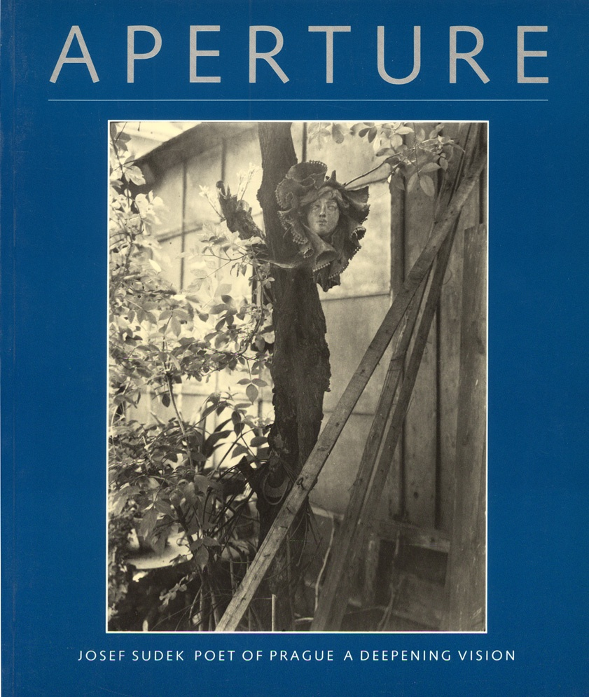 Josef Sudek: Poet of Prague (Aperture, 2 issues, nos. 117 & 118, Winter & Spring, 1990)