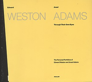 Weston/Adams: Through Their Own Eyes