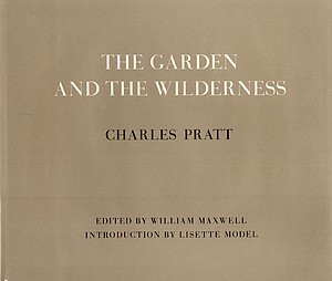 Charles Pratt: The Garden and the Wilderness