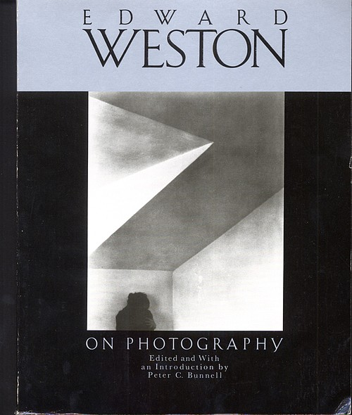 Edward Weston On Photography & Omnibus. 2 vols.