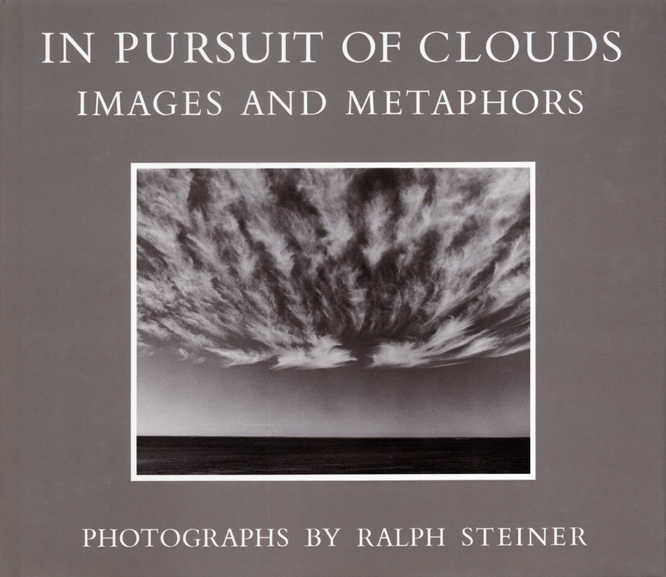 Ralph Steiner. In Pursuit of Clouds