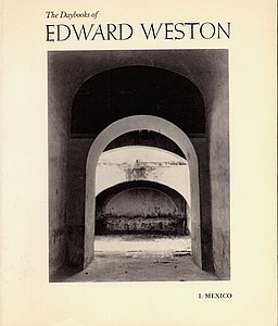 The Daybooks of Edward Weston (2 vols.)
