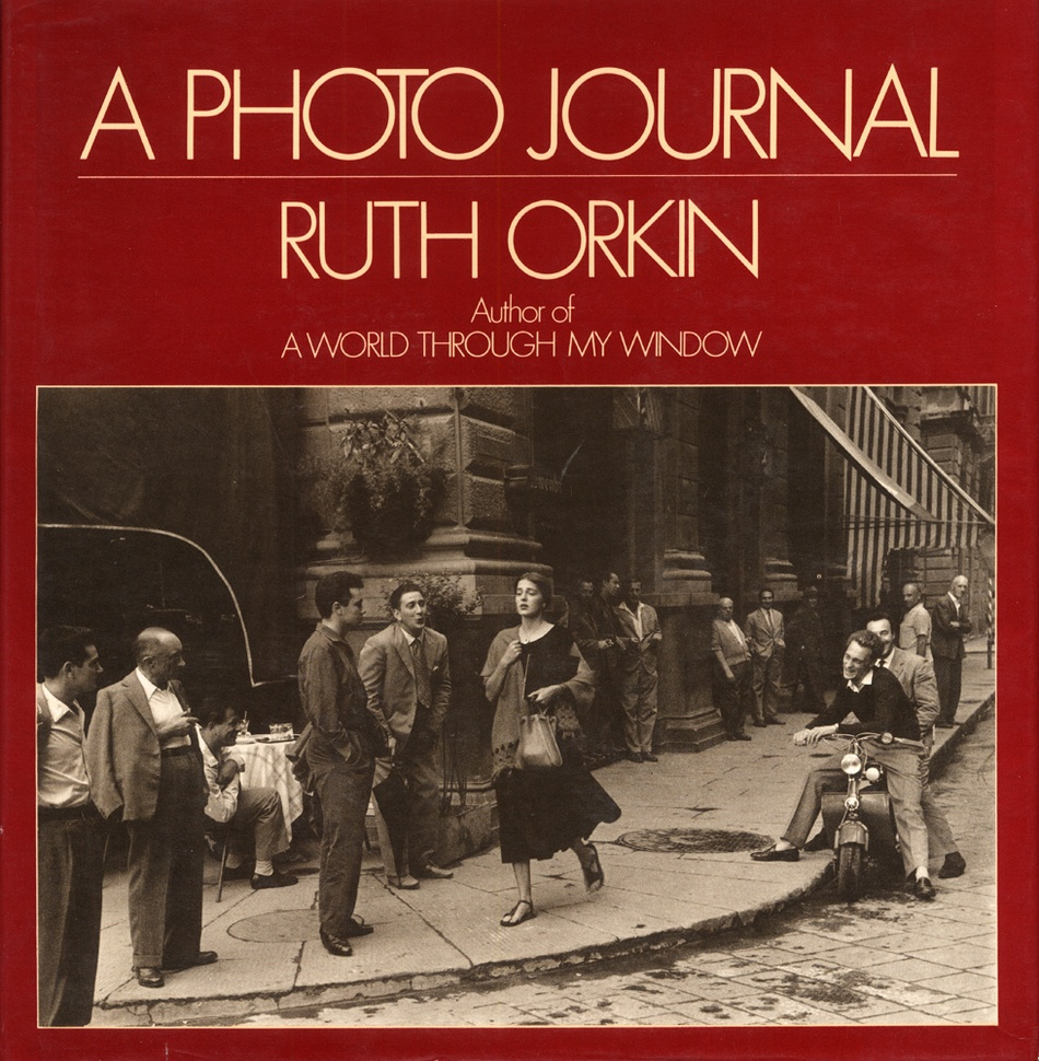 Ruth Orkin: A Photo Journal