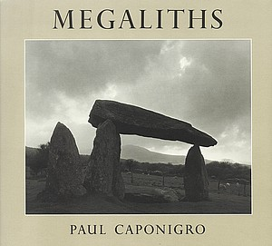 Paul Caponigro: Megaliths (Signed)