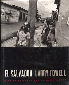 Larry Towell. El Salvador (Inscribed to Mary Ellen Mark)
