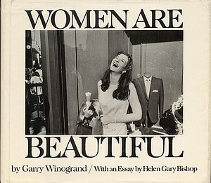 Garry Winogrand: Women Are Beautiful (Signed)