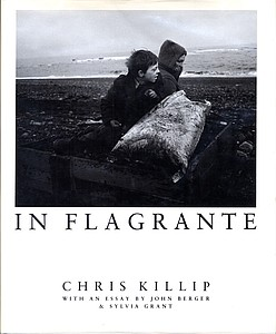 Chris Killip: In Flagrante (Signed)