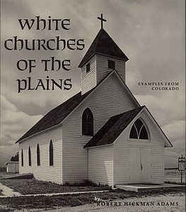 Robert Adams: White Churches of the Plains