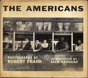 Robert Frank: The Americans (1st American edition!)