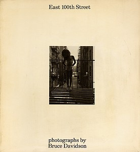 Bruce Davidson: East 100th Street (Signed, 1st ed.)