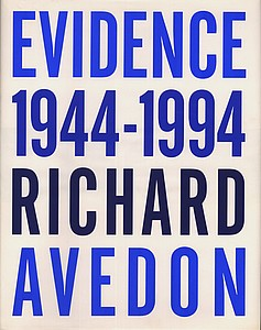 Richard Avedon: Evidence, 1944-1994 (Signed)