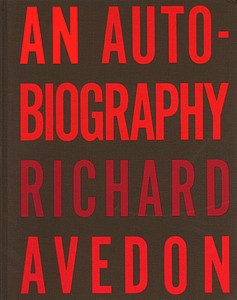 Richard Avedon: An Autobiogaphy (Signed)