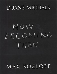 Duane Michals: Now Becoming Then (Signed)