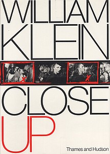 William Klein: Close-Up
