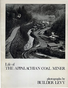 Signed Builder Levy Portfolio: Life of the Appalachian Coal Miner