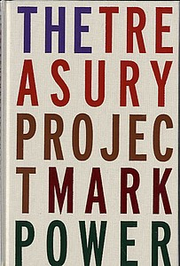 Mark Power: The Treasury Project (SIGNED!)