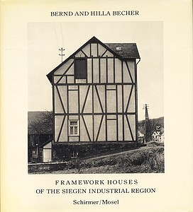Bernd & Hilla Becher: Framework Houses Of the Siegen Industrial Region (Signed by H. Becher)
