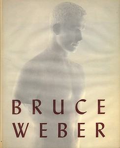 Bruce Weber: Major eighties monograph