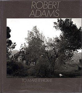 Robert Adams: To Make It Home, INSCRIBED