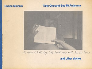Duane Michals: Take One and See Mt. Fujuyama
