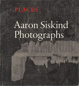 Aaron Siskind: Places