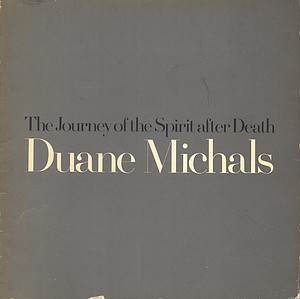 Duane Michals: The Journey of the Spirit After Death