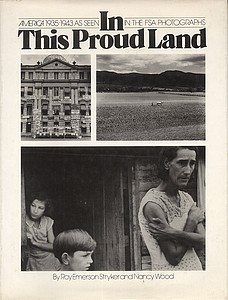 FSA Photographs: In This Proud Land