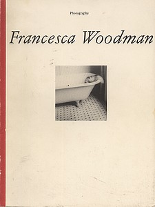 Francesca Woodman (scarce European exhibition catalogue)