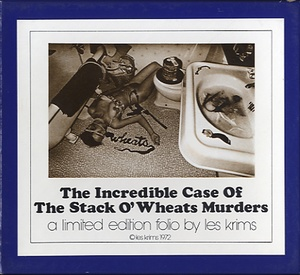Les Krims: The Incredible Case of the Stack O'Wheat Murders