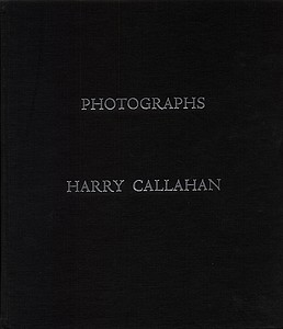 Harry Callahan: Finest monograph (limited edition)