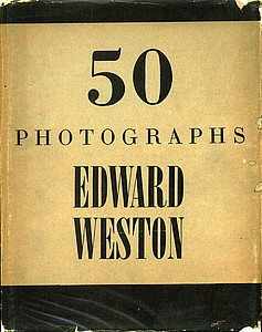 Edward Weston: 50 Photographs