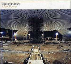 Mark Power: Superstructure (SIGNED!)