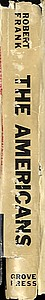 Robert Frank: The Americans (1st Grove Press Edition!)