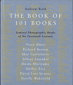 Andrew Roth (ed.): The Book of 101 Books