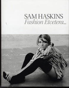 Sam Haskins: Fashion, Etcetera (SIGNED with 2 Prints--2 Lots with Different Prints )