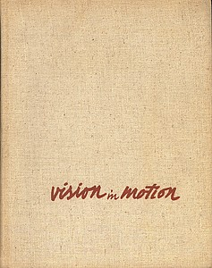 Moholy-Nagy: Vision in Motion