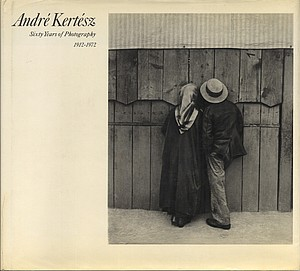 André Kertész: Sixty Years of Photography, 1912-1972 (Inscribed)