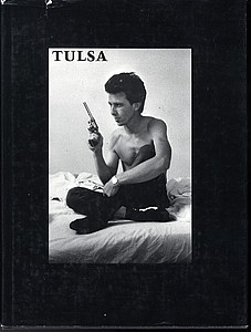 Larry Clark: Tulsa (Grove Press edition, SIGNED!) + Teenage Lust (SIGNED)