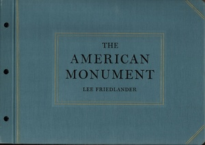 Lee Friedlander: The American Monument (SIGNED)