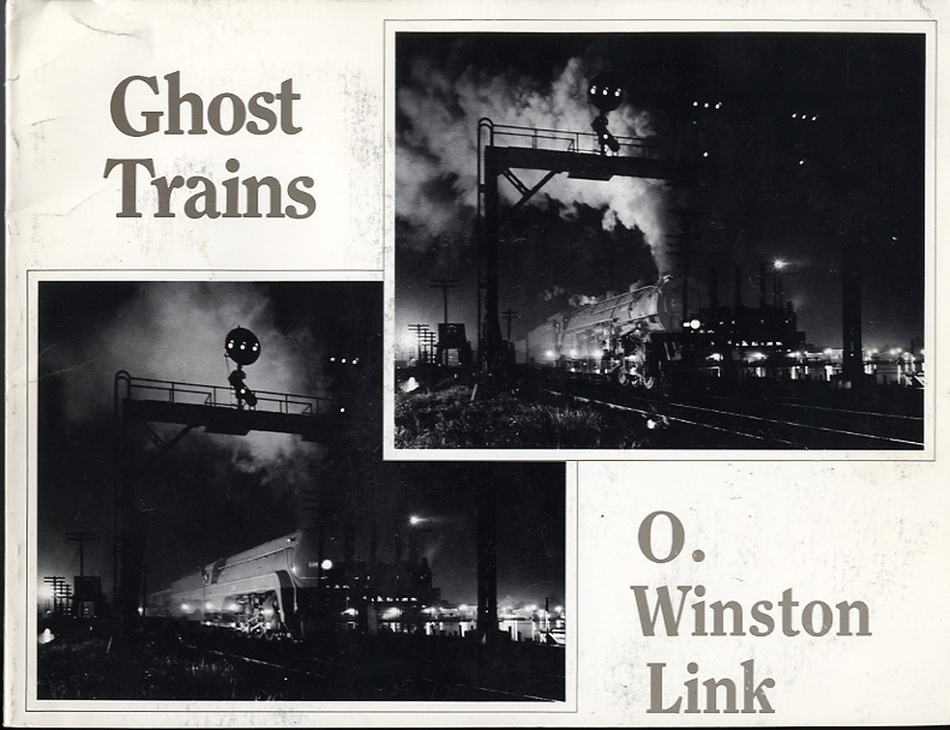O. Winston Link: Ghost Trains: Railroad Photographs of the 1950s (with original disc!)