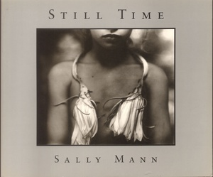 Sally Mann: Still Time (SIGNED)