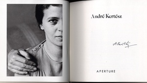 André Kertész: (Aperture History of Photography Series No. 6-)--SIGNED!