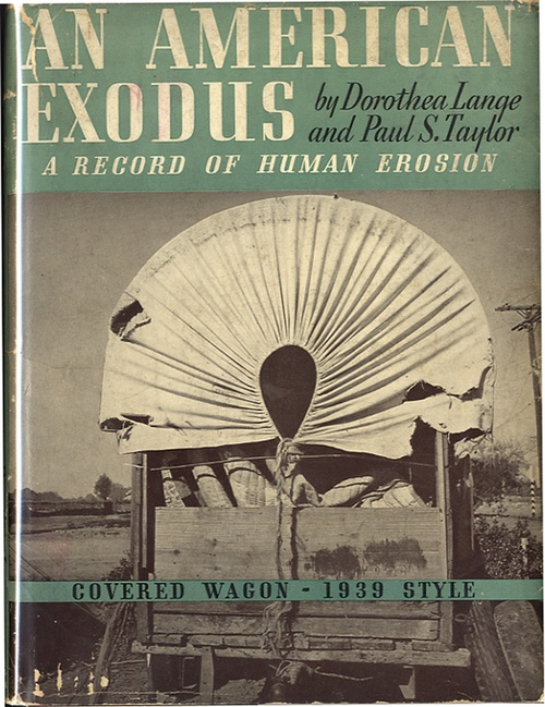 Dorothea Lange/Paul Taylor: An American Exodus (in scarce 1st  issue dust jacket!)