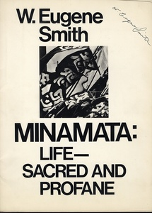 W. Eugene Smith: Minamata: Life - Sacred and Profane. (Portfolio, Signed Twice!)