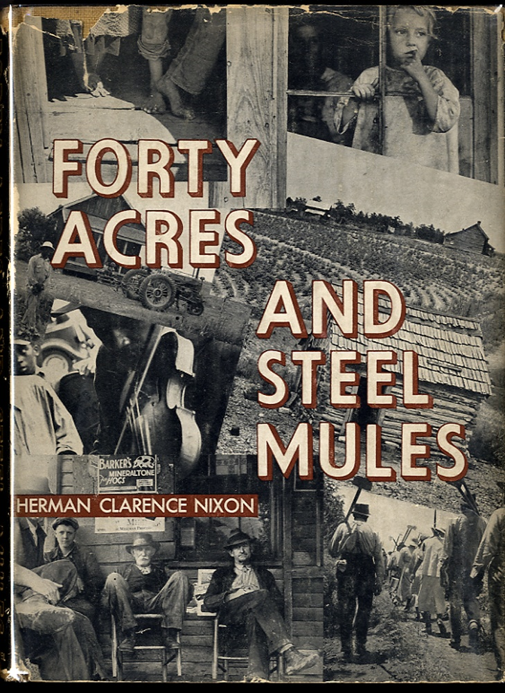 Herman Clarence Nixon (Farm Security Administration Photographers) Forty Acres And Steel Mules